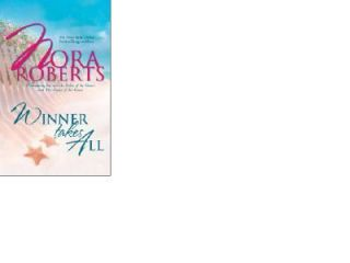 Winner Takes All by Nora Roberts 2004, Paperback