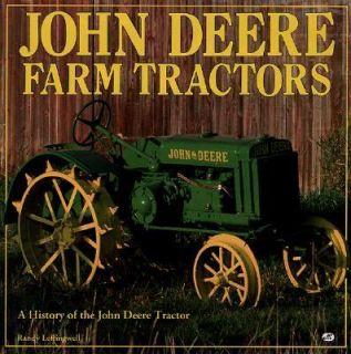 John Deere Farm Tractors by Randy Leffingwell 1993, Hardcover
