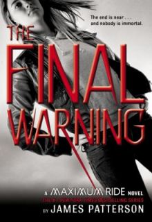 The Final Warning No. 4 by James Patterson 2008, Hardcover