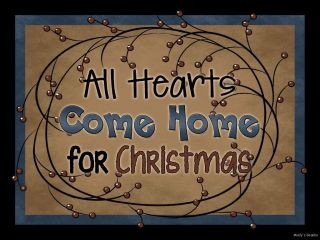 ALL HEARTS COME HOME FOR CHRISTMAS Winter block sign Rustic Country