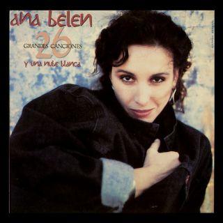 ANA Belen 26 Grandes Canciones Y Una Nube Blanca Spain 2 LP CBS 1989