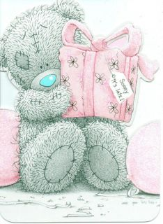 ME TO YOU BELATED BIRTHDAY TATTY TEDDY BEAR SORRY ITS LATE  BIRTHDAY