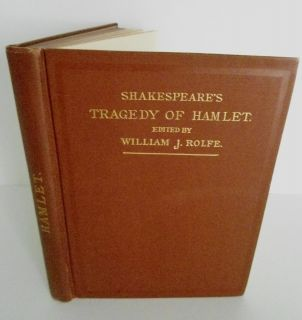 William Shakespeare Tragedy of Hamlet Edited by William J Rolfe