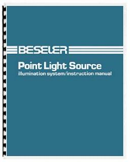 Beseler Point Light Source System Instruction Manual