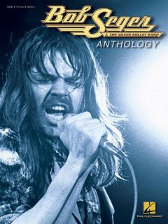 Bob Seger Anthology Piano Sheet Music Guitar Chords 34 Rock Songs Book
