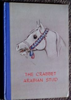 CRABBET Arabian STUD Arab horse book Lady Wentworth baroness egyptian