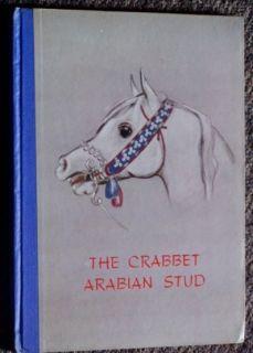 CRABBE Arabian SUD Arab horse book Lady Wenworh baroness egypian