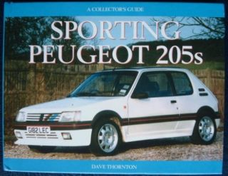 Peugeot 205C The Collectors Guide Dave Thornton Car Book