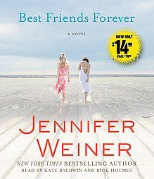 Best Friends Forever by Jennifer Weiner 2011 Abridged Compact Disc