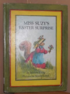 Miss Suzys Easter Surprise by Miriam Young Hard Back 1972 Ill Arnold