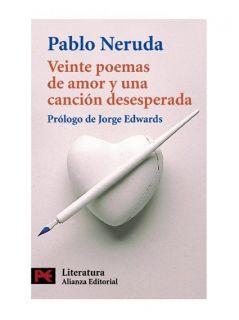 Veinte Poemas De Amor y UNA Cancion Desesperada (Li, Neruda, Pablo