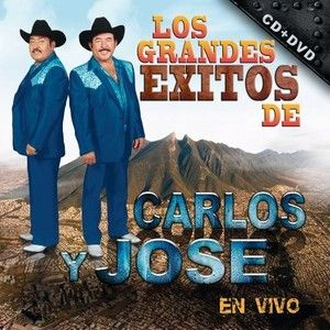 Carlos Y Jose Los Grandes Exitos de En Vivo CD New