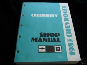 1983 Chevrolet Celebrity GM Service Manual Original