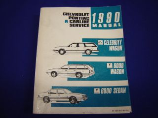 1990 Chevrolet Pontiac Celebrity Wagon 6000 Sedan Service Manual St