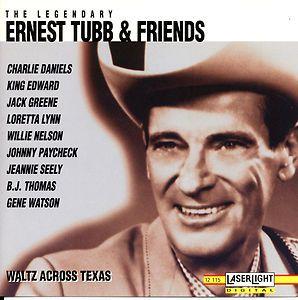 Ernest Tubb Charlie Daniels Loretta Lynn Willie Nelson Johnny Paycheck