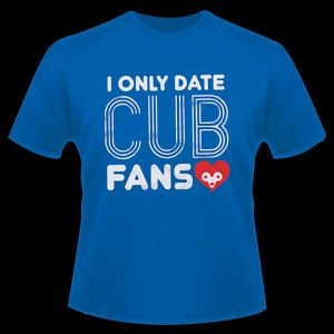 Chicago Cubs I Only Kiss Date Love Cub Fans T Shirt