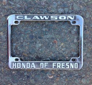CLAWSON HONDA OF FRESNO CALIFORNIA MOTORCYCLE DEALER LICENSE PLATE