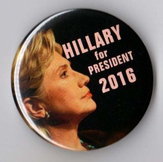 Hillary Clinton Campaign Button Pin 2016