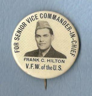 VFW Commander Chief Frank C Hilton Button Pin 1951 1952 Whitehead Hoag