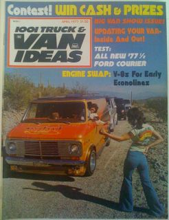 1001 Trucks Van Ideas Custom Chevy Dodge Ford Van Magazine April 77