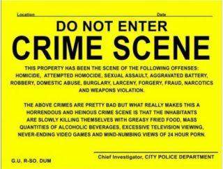 Funny Sign Prank Notice Crime Scene