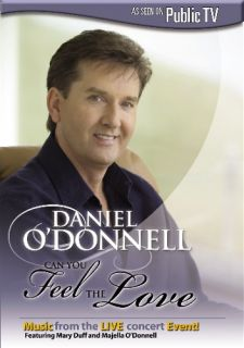Daniel ODonnell Can You Feel The Love New SEALED DVD
