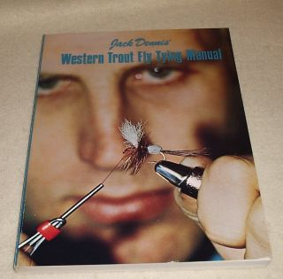 WESTERN TROUT FLY TYING MANUAL by Jack Dennis SIGNED Inscribed