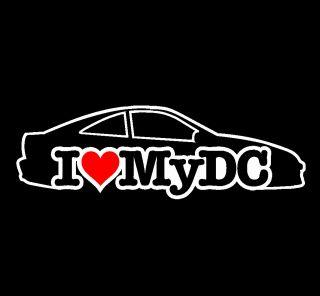 Acura on Love My Dc Vinyl Sticker 94 01 Acura Integra Jdm B18b B20 Ls Vtec 96