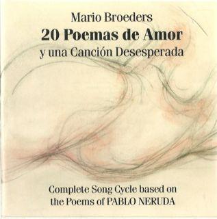 20 Poemas de Amor 2CD Mario Broeders Classical 090912100127