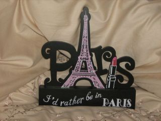 Rather Be In Paris Eiffel Tower Wooden Wall Plaque Decoration New
