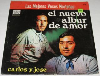 Carlos Y Jose El Nuevo Albur de Amor LP Norteño