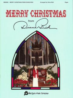 Merry Christmas Diane Bish Organ Solo Christian Sheet Music Fred Bock