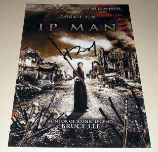 Yip Man PP Signed 12x8 Poster IP Donnie Yen