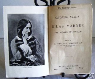 1898 Silas Marner The Weaver of Raveloe G Eliot HC Look
