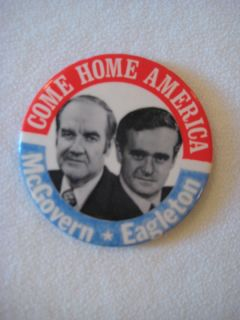 George McGovern Eagleton Political Buttons Badge 1972