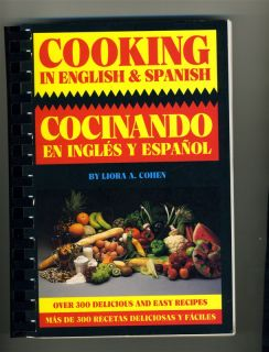 in English Spanish Cookbook Cocinando En Ingles Y Espanol