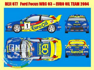 Reji 1 24 Ford Focus WRC 03 EURO OIL Rally Pribram 2004 Transkit for