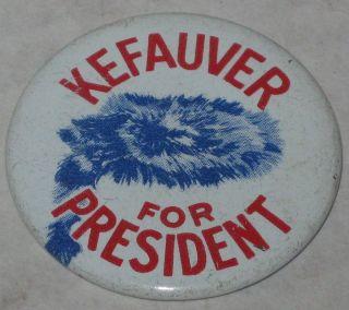 Repro 1 5 Tin Litho Estes Kefauver for President Campaign Pin