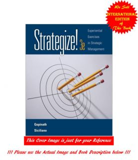 Strategize Experiential Exercises in Strategic Management by C