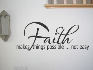 Faith Makes Things Possible Wall Quotes Vinyl Decal New