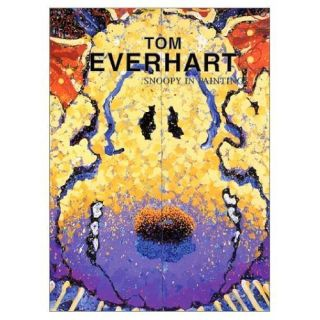 Tom Everhart Art Book Modern Art Snoopy in Paintings