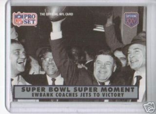 90 Pro Set Superbowl Moments Webb Ewbank New York Jets