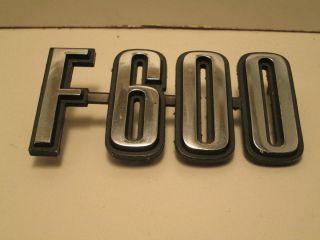 Ford F 600 F600 F 600 Truck Emblem Logo Badge Fender Hood Script
