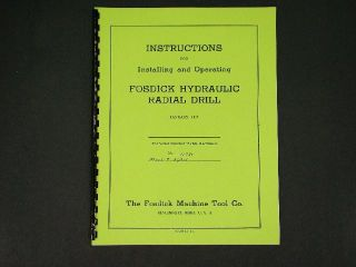 Fosdick Hydraulic Radial Drill Installation & Operating Manual