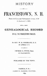1895 Genealogy History of Francestown New Hampshire NH
