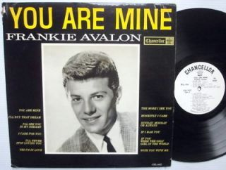 Frankie Avalon You Are Mine Chancellor Records White Label Mono LP EXC