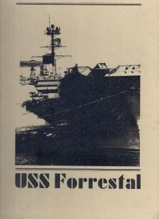 USS FORRESTAL CV 59 MEDITERRANEAN DEPLOYMENT CRUISE BOOK YEAR LOG 1979