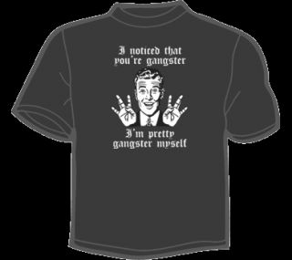 Pretty Gangster Myself T Shirt Mens Funny Vtg Retro