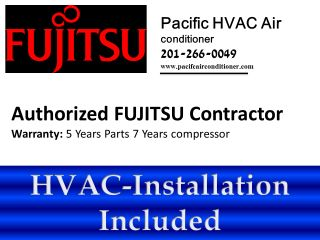 Fujitsu 12RLFW 22 SEER Ductless Mini split Heat Pump + HVAC
