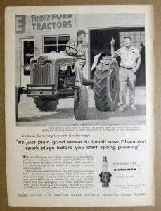 1959 Ford Tractor Ad Champion Spark Plugs Just Plain Good Sense